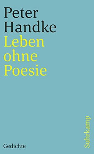 9783518459218: Leben ohne Poesie