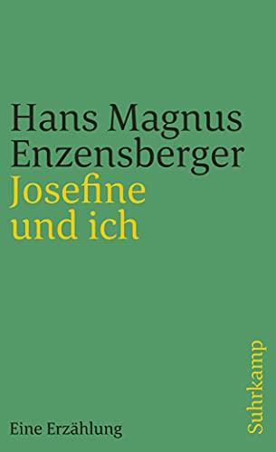 9783518459249: Josefine und ich: Eine Erzählung