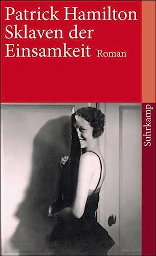 9783518459461: Sklaven der Einsamkeit: Roman (suhrkamp taschenbuch)