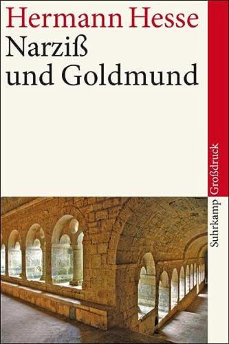 9783518459850: Narziss und Goldmund Erzaehlung. Suhrkamp-Taschenbuch; 3985 : Suhrkamp-Grossdruck
