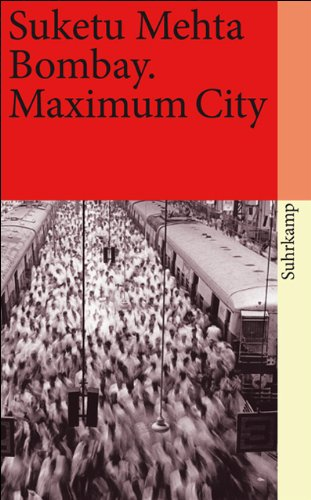 9783518459997: Bombay: Maximum City