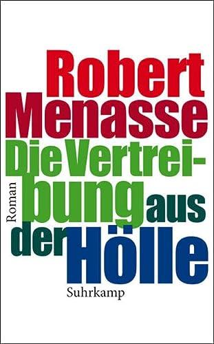 9783518460146: Die Vertreibung aus der Hoelle Roman. Suhrkamp-Taschenbuch; 4014