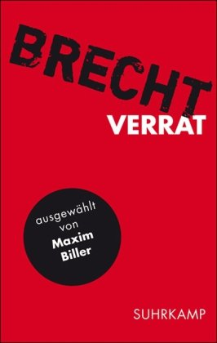 BRECHT: Verrat. Ausgewählt von Maxim Biller.: Brecht, Bertolt (Text)