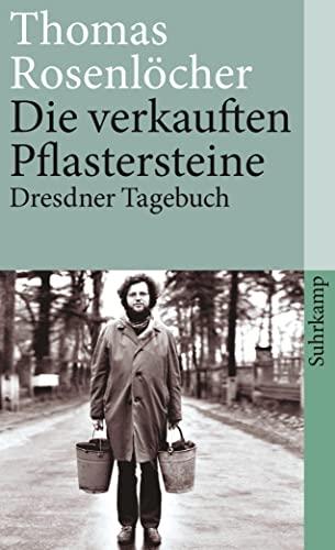 Die verkauften Pflastersteine: Dresdner Tagebuch (suhrkamp taschenbuch) : Dresdner Tagebuch