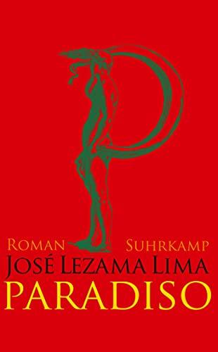 Paradiso : Roman. Aus dem Span. von: Lezama Lima, José