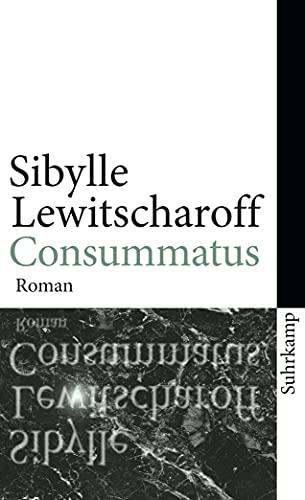9783518462300: Consummatus: Roman