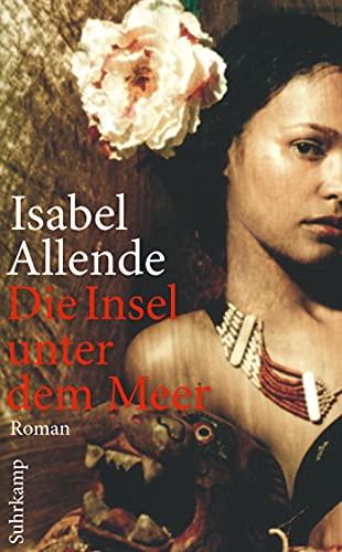 Die Insel unter dem Meer: Isabel Allende