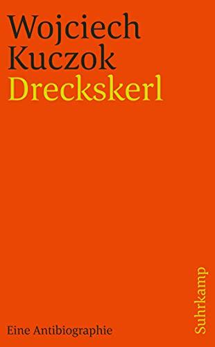 9783518463147: Dreckskerl: Eine Antibiographie