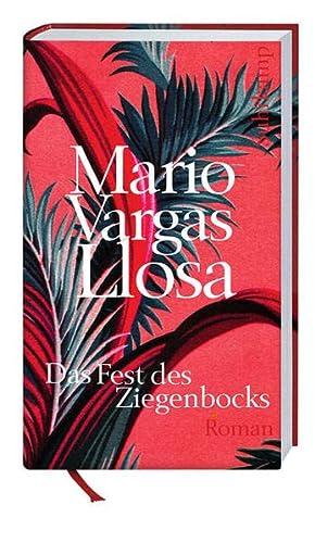 Das Fest des Ziegenbocks: Roman (suhrkamp taschenbuch): Vargas Llosa, Mario