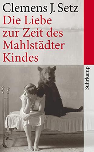 9783518463352: Die Liebe zur Zeit des Mahlstadter Kindes: Erzählungen: 4335