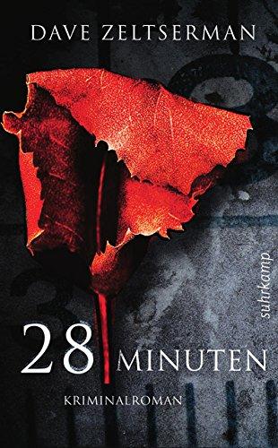 9783518463468: Zeltserman, D: 28 Minuten