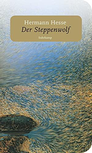 9783518463550: Der Steppenwolf: Mit Texten und Entwürfen zur Entstehung des Romans. Mit einem Nachwort von Volker Michels