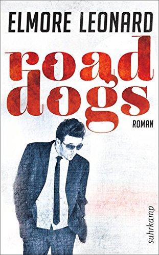 Road Dogs: Elmore Leonard