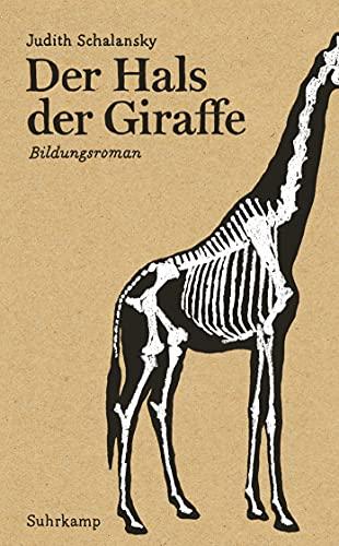9783518463888: Der Hals der Giraffe
