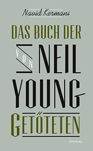 9783518464618: Das Buch der von Neil Young Getöteten