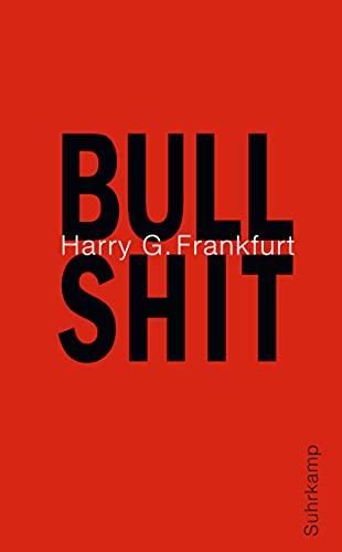 Bullshit: Harry G. Frankfurt,
