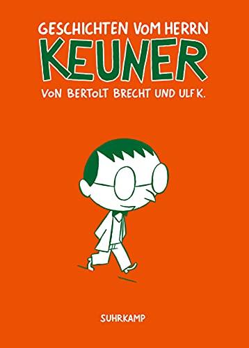 9783518465172: Geschichten vom Herrn Keuner (suhrkamp taschenbücher Allgemeine Reihe)