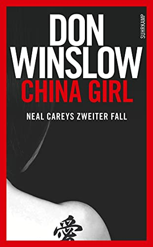 9783518465813: China Girl: Neal Careys zweiter Fall