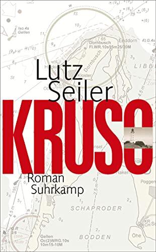 Kruso: Lutz Seiler