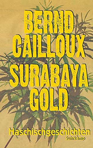 9783518466728: Surabaya Gold: Haschischgeschichten