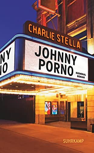 Johnny Porno: Kriminalroman (suhrkamp taschenbuch): Stella, Charlie