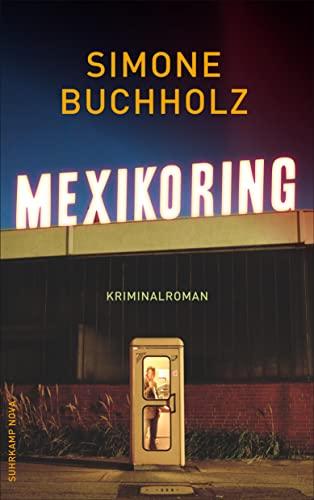9783518468944: Mexikoring: Kriminalroman: 8