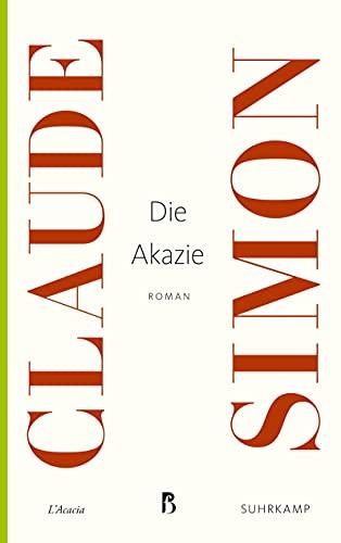 Die Akazie: Claude Simon