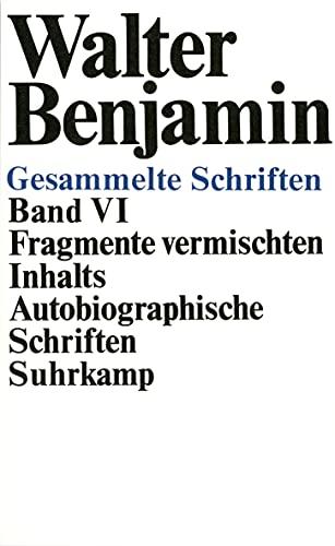 9783518573235: Fragmente vermischten Inhalts, Autobiographische Schriften