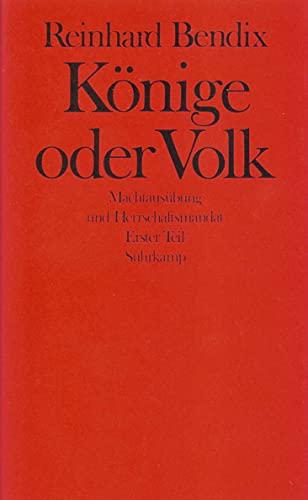 Könige oder Volk: Reinhard Bendix