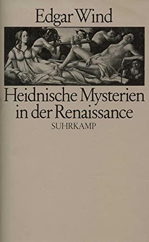 9783518575932: Heidnische Mysterien in der Renaissance
