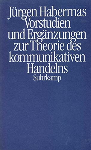 9783518576540: Vorstudien und Ergänzungen zur Theorie des kommunikativen Handelns (Kt)