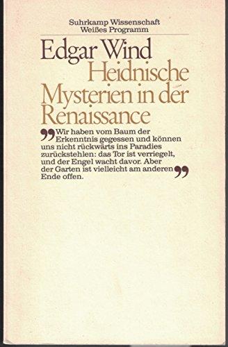 9783518576816: Heidnische Mysterien in der Renaissance. ( Weißes Programm)