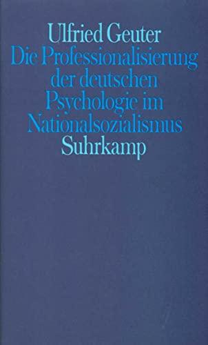 9783518576854: Die Professionalisierung der deutschen Psychologie im Nationalsozialismus (German Edition)