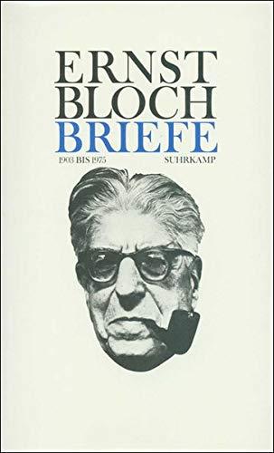 BRIEFE 1903-1975 (2 Baende): Bloch, Ernst