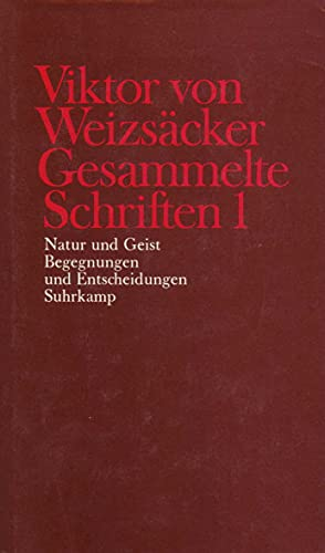 Natur und Geist: Victor von Weizs�cker