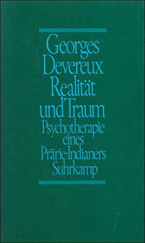 Realität und Traum: Georges Devereux