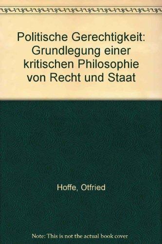 9783518578384: Politische Gerechtigkeit: Grundlegung einer kritischen Philosophie von Recht und Staat (German Edition)