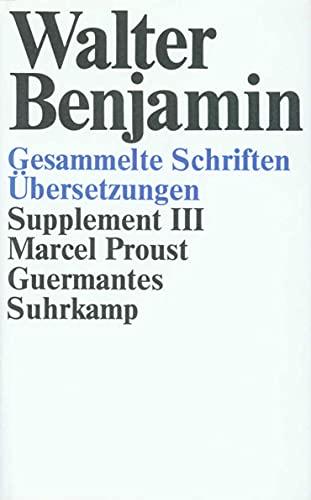 9783518578766: Guermantes (Gesammelte Schriften. Supplement / Walter Benjamin) (German Edition)