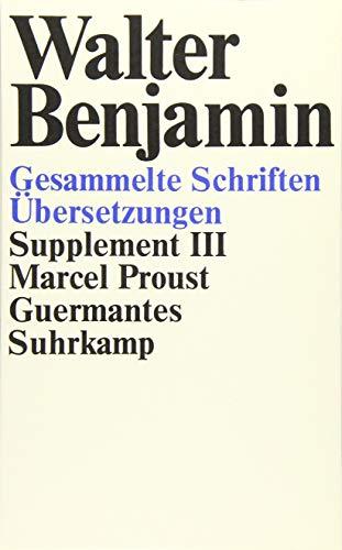 9783518578773: Gesammelte Schriften: Supplement III. Marcel Proust, Guermantes
