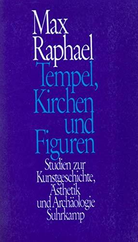 9783518578858: Tempel, Kirchen und Figuren: Studien zur Kunstgeschichte, Ästhetik und Archäologie