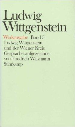 9783518579916: Werkausgabe, 8 Bde., Bd.3, Ludwig Wittgenstein und der Wiener Kreis