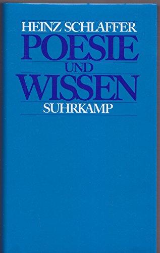 POESIE UND WISSEN Die Entstehung des aesthetischen Bewusstseins und der philologischen Erkenntnis.:...
