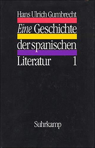 9783518580622: Eine Geschichte der spanischen Literatur (German Edition)