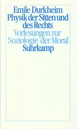 9783518581018: Physik der Sitten und des Rechts. Sonderausgabe