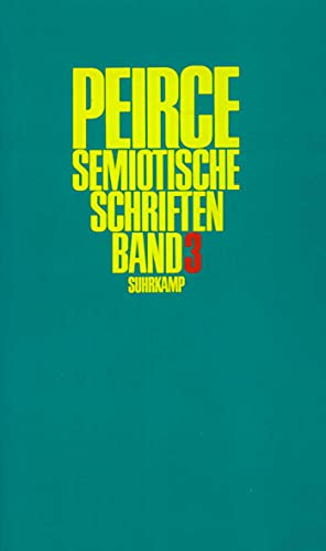 Semiotische Schriften: Band 3: 1906?1913: Charles Sanders Peirce