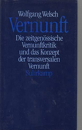 9783518581841: Vernunft: Die zeitgenossische Vernunftkritik und das Konzept der transversalen Vernunft (German Edition)