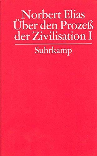 9783518582459: Über den Prozeß der Zivilisation, 2 Bde., Bd.1, Wandlungen des Verhaltens in den weltlichen Oberschichten des Abendlandes