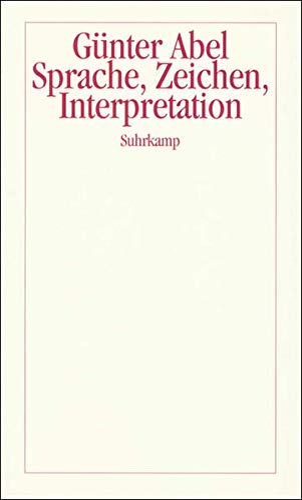 9783518582824: Sprache, Zeichen, Interpretation