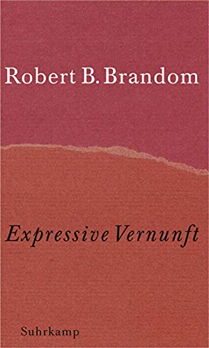 Expressive Vernunft: Robert B. Brandom