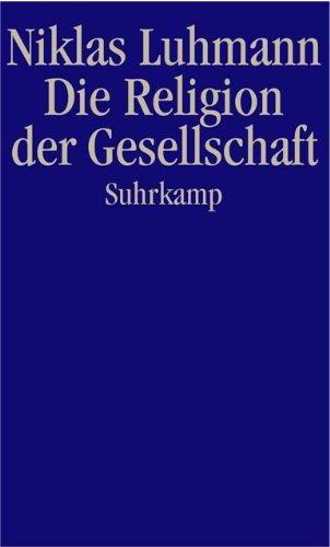 9783518582916: Die Religion der Gesellschaft.